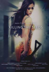 Killing the Seeds (2015)