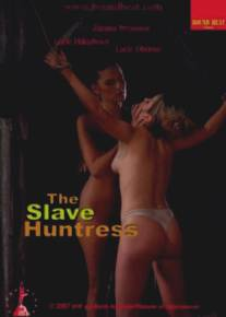 Охотница на рабынь/Slave Huntress, The (2007)
