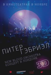Питер Гэбриэл и New Blood Orchestra в 3D/Peter Gabriel: New Blood - Live in London in 3Dimensions (2011)