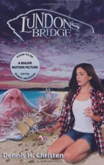 Мост Ландан и три ключа/Lundon's Bridge and the Three Keys (2017)
