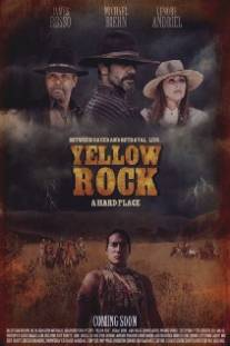 Золотая лихорадка/Yellow Rock (2011)